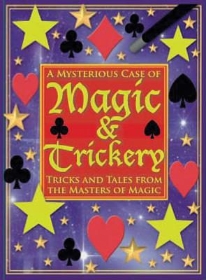 A Mysterious Case of Magic and Trickery By Sacks, Janet